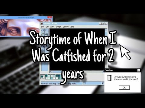 Download STORYTIME OF HOW I WAS CATFISHED FOR 2 YEARS
