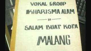 salam buat kota malang kharisma vocal group