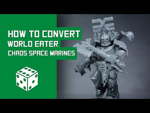 How To Convert World Eaters: Warhammer 40k Chaos Space Marine Tutorial