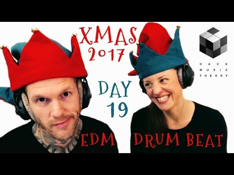 How to Write an Original EDM Drum Beat (How to Write Christmas Songs: Day 19) | Hack Music Theory