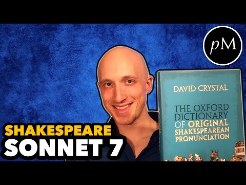 """Shakespeare Sonnet 7 in Original Pronunciation """"Lo in the Orient when the gracious light"""""""