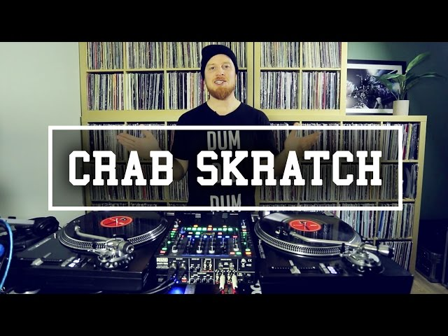 The Crab Scratch | Skratch School