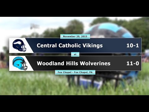 Woodland Hills vs Central Catholic - November 20, 2015