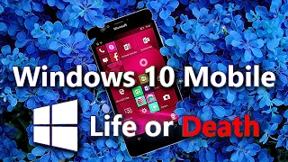 Windows 10 Mobile мертва?