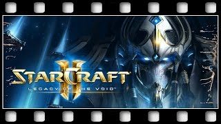 "StarCraft II: Legacy of the Void ""THE MOVIE"" [GERMAN/PC/1080p/60FPS]"