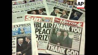 UK: NEWSPAPER HEADLINES DOMINATED BY IRELAND PEACE DEAL