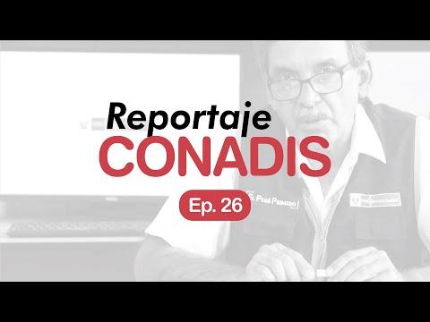 Reportaje Conadis | Ep. 26