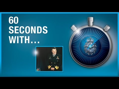 60 Seconds with Vice-Admiral Ron Lloyd, Commander of the Royal Canadian Navy