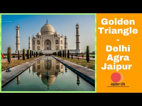 Vlog - Golden Triangle India (Delhi Agra Jaipur)