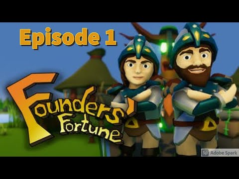 Let's Play | Founders' Fortune | Episode 1 | We're Back! |
