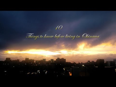 10 THINGS YOU NEED TO KNOW BEFORE LIVING in OKINAWA JAPAN 沖縄に引っ越す前に知っておくべきこと