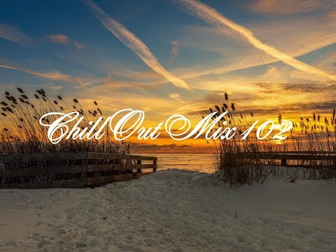 Chill Out Mix 102