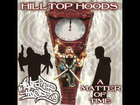 Hilltop Hoods - Common Streets