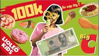 Thử thách 100k chị Lio ăn sập BigC ??| Bé học tiếng Anh chủ đề đồ ăn - Food| |Lioleo Kids|