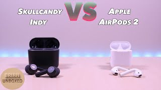 This video is a comparison between the Skullcandy Indy vs Apple Air...