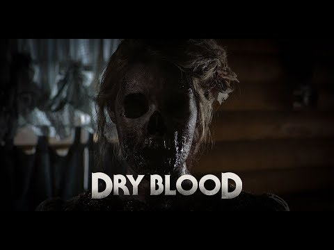 Download Dry Blood (2019) Official Trailer