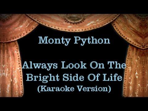 Monty Python - Always Look On The Bright Side Of Life - Lyrics (Karaoke Version)