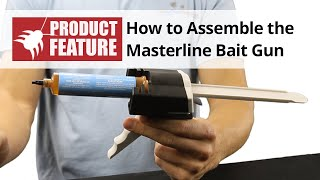How To Assemble the Masterline Bait Gun