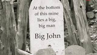 Clint Walker as Big Bad John