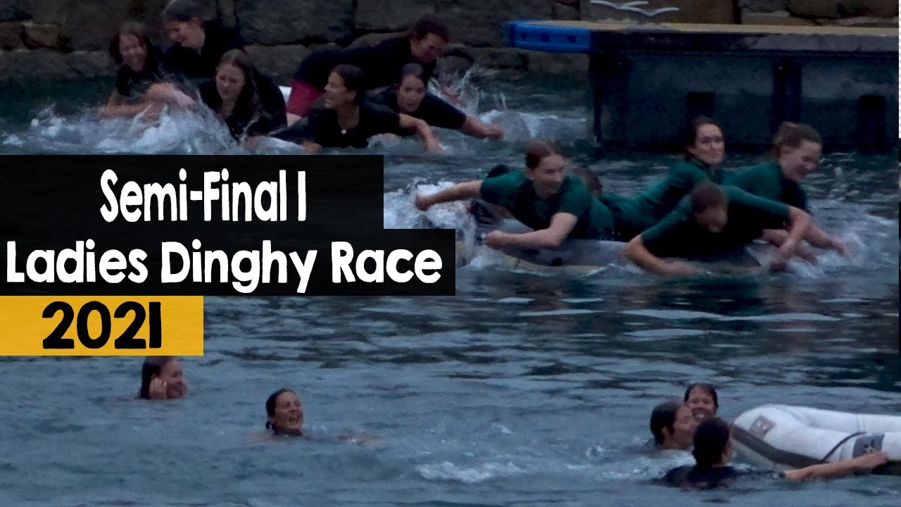 Ladies Dinghy Race | Semi-Final 1  | 2021
