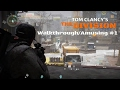 Tom Clancy's The Division: Walkthrough/Amusing #1 (GET DOWN!)