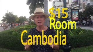 Cambodia  $15 Hotel Rooms Top place to travel in Asia   Battambang, Phnom Penh,Siem Reap,Kampot,Kep,
