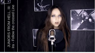 my Follower of Evil, III: Ira- Follow the crossed Line (the Agonist cover) моя ученица Ира