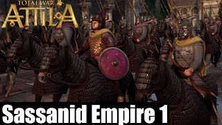 Let`s Play Total War : Attila as Sassanid Empire part 1 Ahura Mazda Commands it!