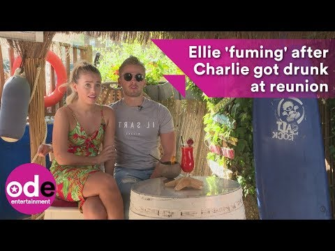 Love Island's Ellie was 'fuming' at Charlie for getting drunk at Aftersun reunion show