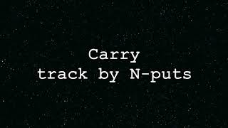 [Punk House]Carry track by N-puts [chill,house,deep,disco]