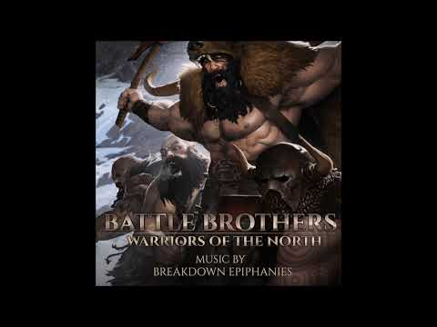 Battle Brothers OST - Warriors Of The North - Chant For The Old Gods (Barbarians)