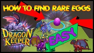 [EASY] 🐉Roblox Dragon Keeper - HOW TO FIND RARE/ MYSTIC DRAGON EGGS
