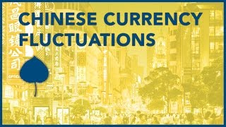 Chinese Currency Fluctuations Explained - Hank Paulson