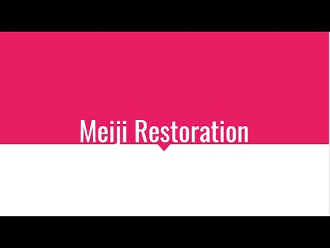 Meiji Restoration/Industrial Japan  - AP World Period Five