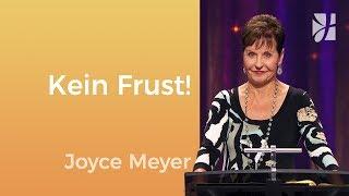 Schluss mit deinem Frust – Joyce Meyer – Seelische Schmerzen heilen