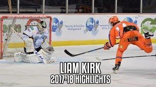 Liam Kirk   2017-18 Highlights