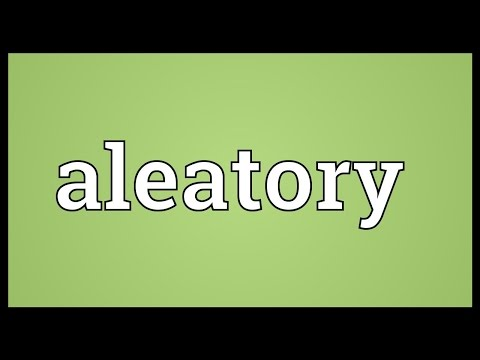 Aleatory Meaning