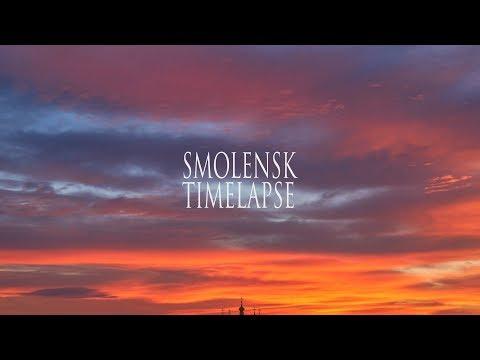Smolensk Timelapse // 4K UltraHD