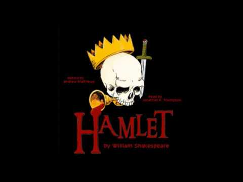 Hamlet by William Shakespeare. Read by Jonathan R. Thompson