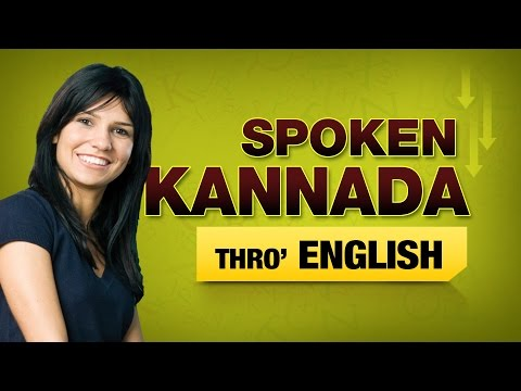 Spoken Kannada Through English | Speak Kannada Through English | Learn Kannada
