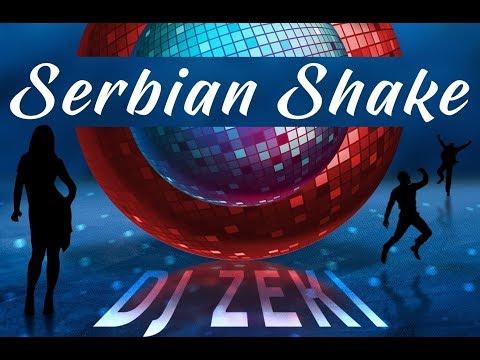 Dj Zeki - #Serbian #Shake (#ringtone)