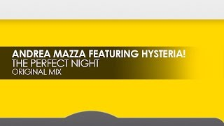 Andrea Mazza featuring Hysteria! - This Perfect Night