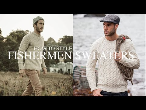 How To Style || Fishermen Sweaters