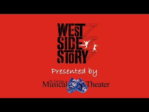 West Side Story - Saint George Musical Theater - Montage