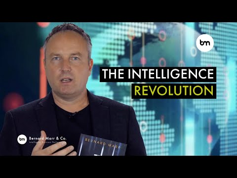 The Intelligence Revolution: How To Transform Your Business With Artificial Intelligence