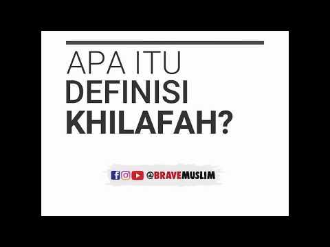 Definisi Apa Itu Khilafah?