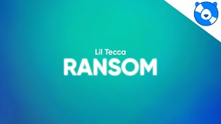 Lil Tecca - Ransom (Clean - Lyrics)