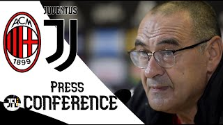 Sarri - Press-conference - AC Milan - Juventus - Sub ENG -