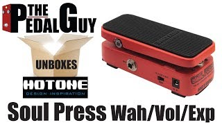 ThePedalGuy Unboxes the Hotone Soul Press Expression Wah and Volume Pedal