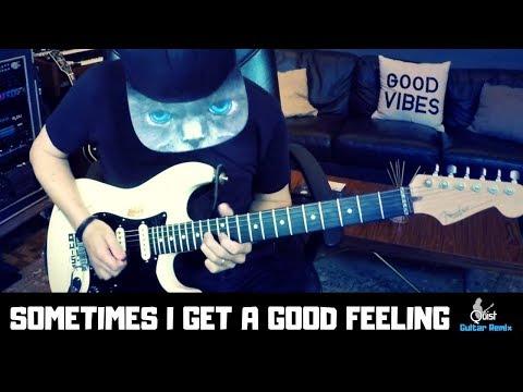 SOMETIMES I GET A GOOD FEELING - Etta James // Avicii // Flo Rida // Quist Guitar Remix